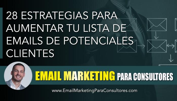 estrategias aumentar lista emails potenciales clientes