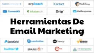 Las herramientas de email marketing disponibles en el mercado