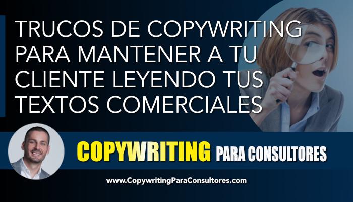 trucos de copywriting mantener leyendo cliente